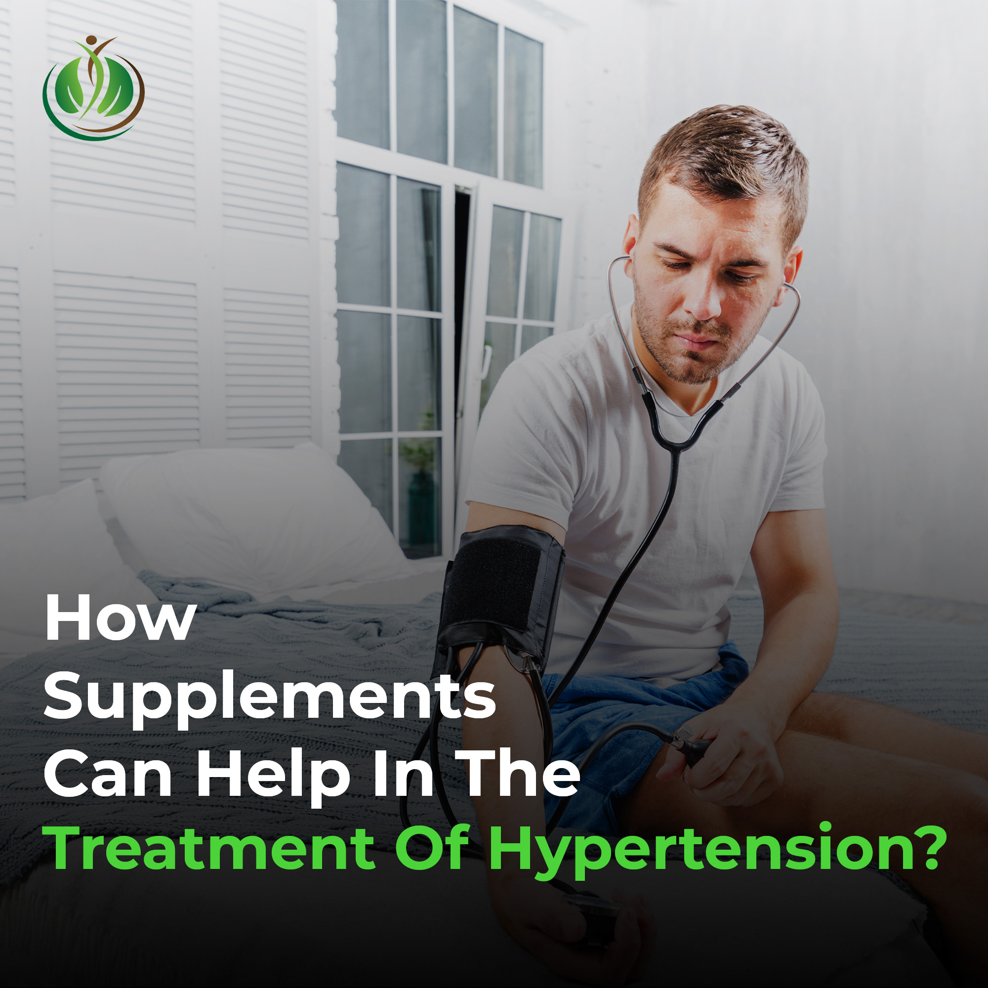 How Supplements Can Help in the Treatment of Hypertension?